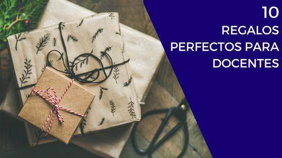 10 regalos perfectos para docentes