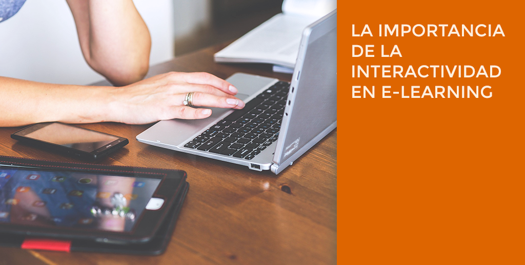 La importancia de la interactividad en e-learning